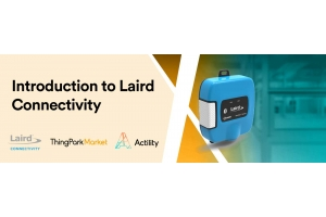 Introduction to Laird Connectivity