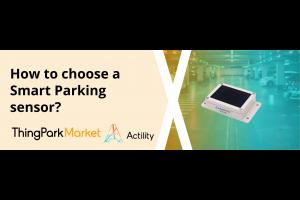 How to choose a Smart Parking sensor?