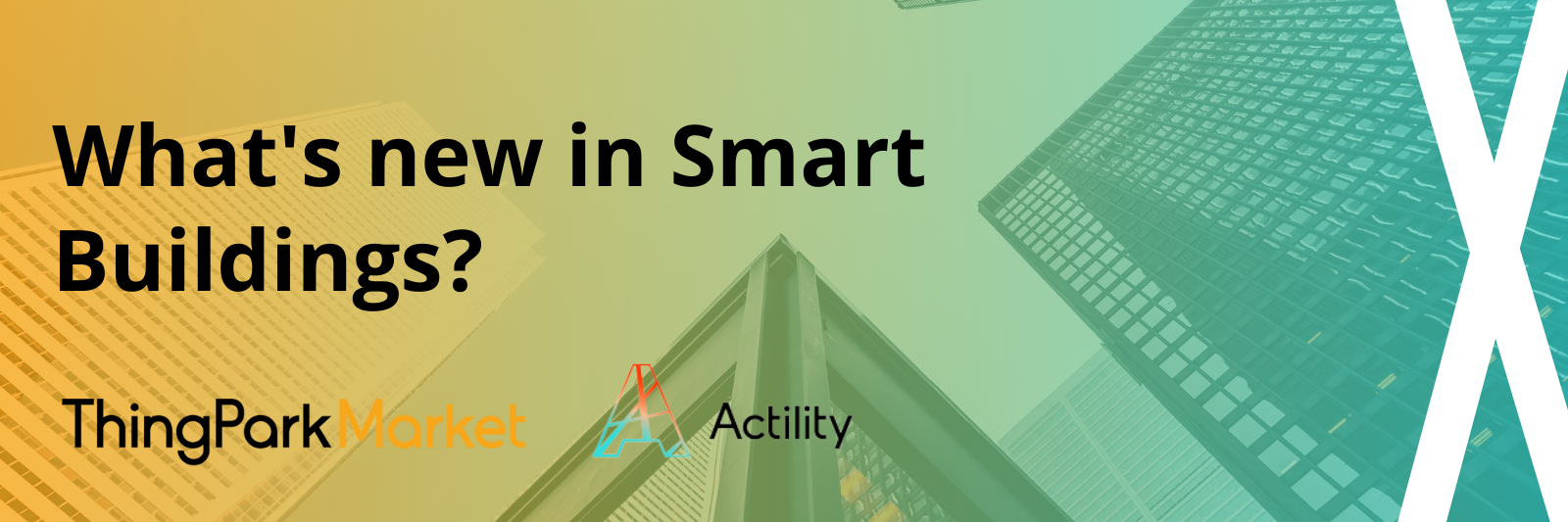 What is new in Smart Buildings?