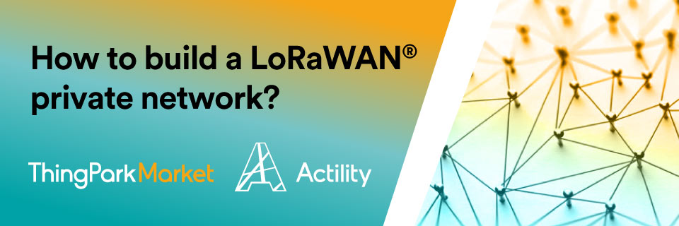 How to build a private LoRaWAN network?