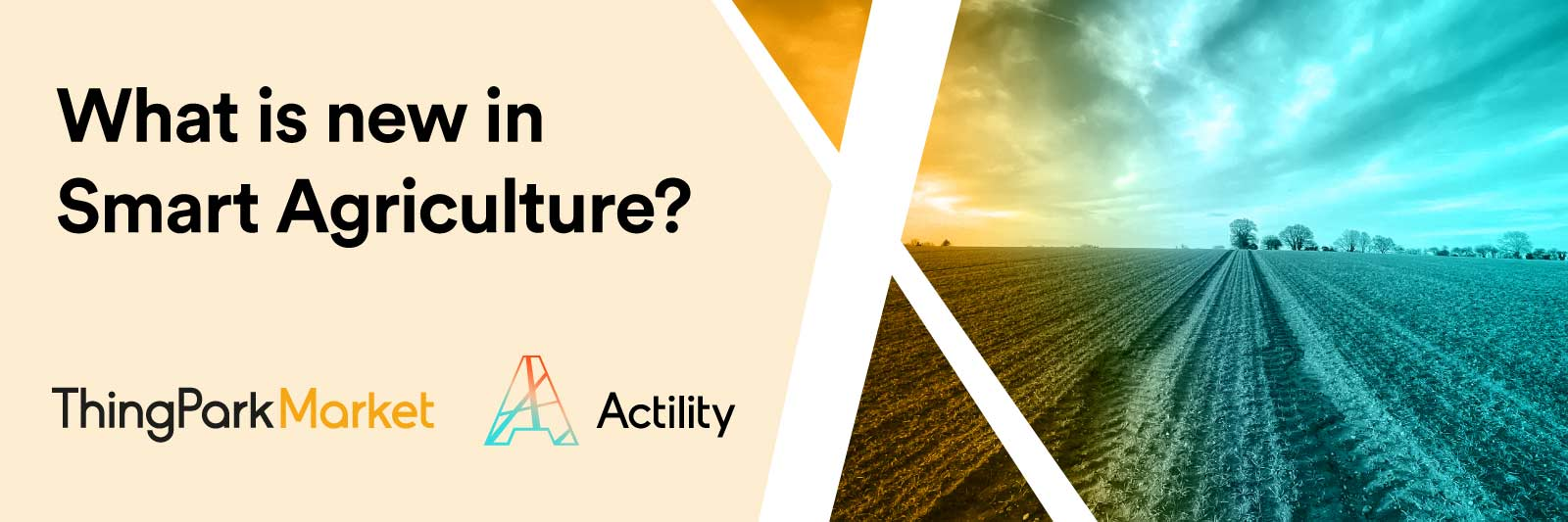 What is new in Smart Agriculture?