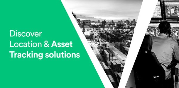 Discover Location & Asset Tracking solutions